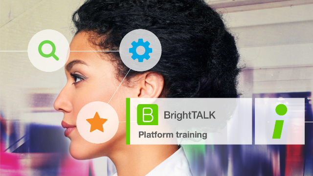 Getting Started with BrightTALK [June 10, 2:30pm PT]