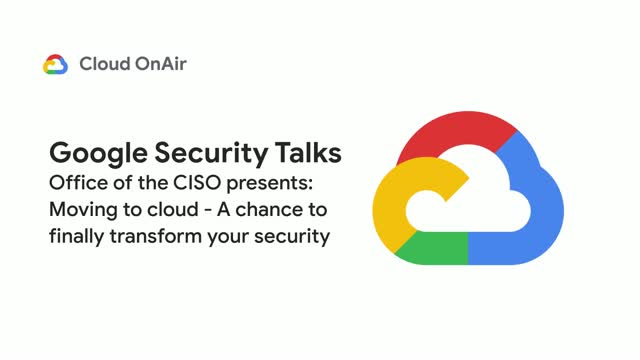 Office of the CISO: Moving to cloud- A chance to finally transform your security