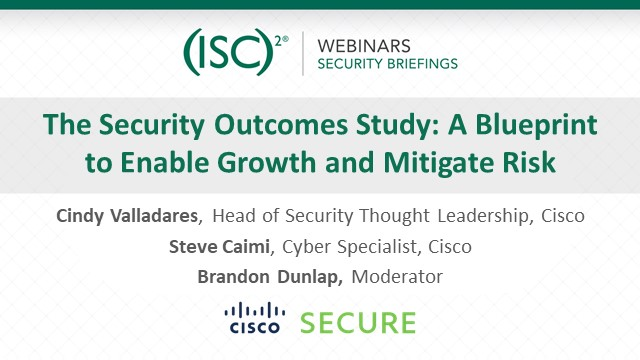 The Security Outcomes Study: A Blueprint to Enable Growth and Mitigate Risk