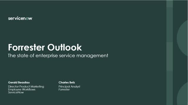 Forrester Outlook: The State of Enterprise Service Management