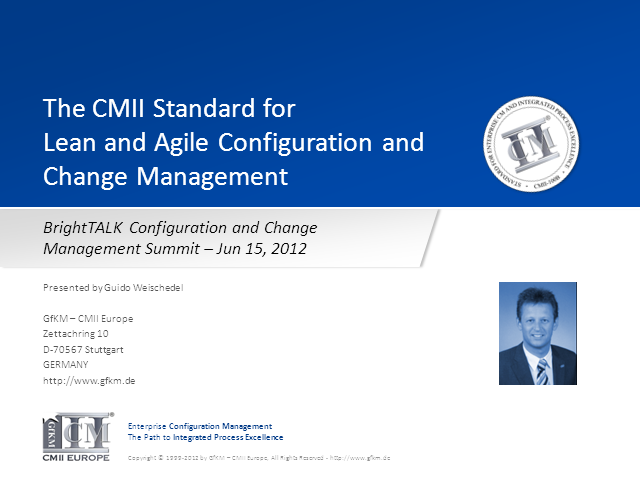 The CMII Standard for Lean and Agile Configuration and Change Management