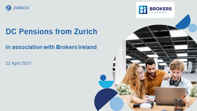 DC Pensions from Zurich in association with Brokers Ireland
