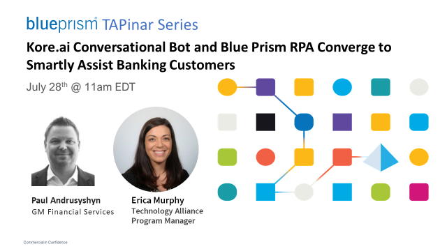 Kore.ai Conversational Bot & Blue Prism RPA Converge to Assist Banking Customers