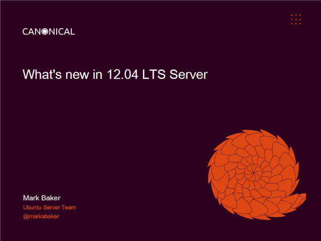 Introduction to Ubuntu Server 12.04 LTS: new features and capabilities
