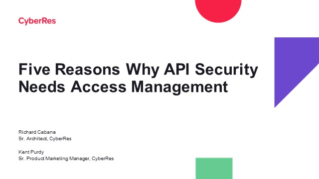 Five Reasons Why API Security Needs Access Management