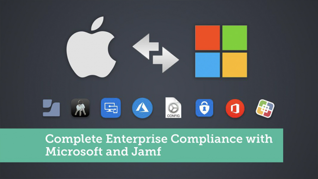 Complete Enterprise Compliance with Microsoft and Apple