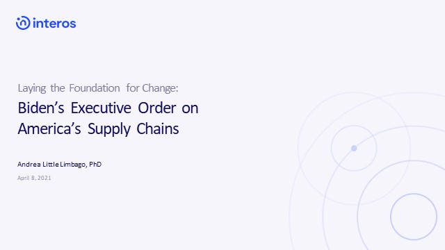 Laying the Foundation for Change: Biden's EO on America's Supply Chain