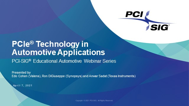An Introduction to PCIe® Technology in Automotive Applications