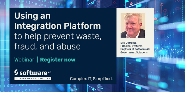 Using an Integration Platform to Help Prevent Waste, Fraud & Abuse In Government