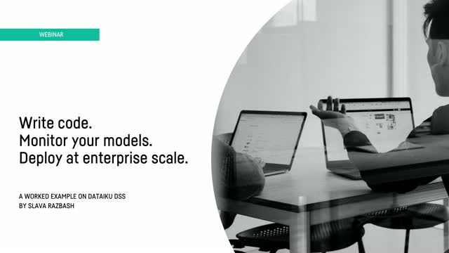 Write code. Monitor your models. Deploy at enterprise scale. [A worked example]