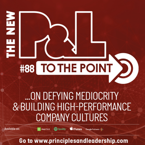 The New P&L TO THE POINT on Defying Mediocrity & High Performance Cultures