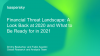Financial Threat Landscape: A Look Back at 2020 and What to Be Ready for in 2021