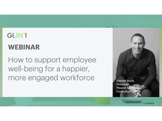 How to support employee wellbeing for a happier, more engaged workforce