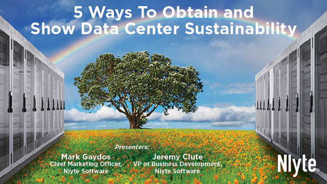 5 Ways To Obtain and Show Data Center Sustainability