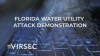 Florida Water Utility Attack Demonstration