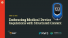 Embracing Medical Device Regulations with Structured Content