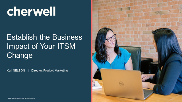 Establish the Business Impact of Your ITSM Change