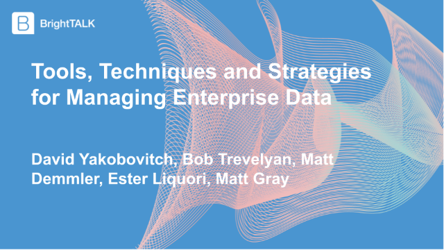 Tools, Techniques and Strategies for Managing Enterprise Data