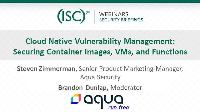 Cloud Native Vulnerability Mgmt: Securing Container Images, VMs, and Functions