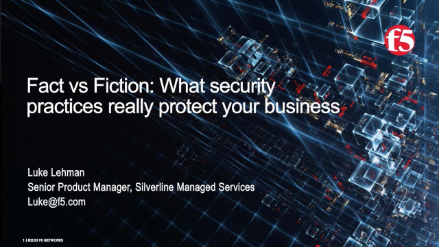 Fact vs Fiction: What security practices really protect your business