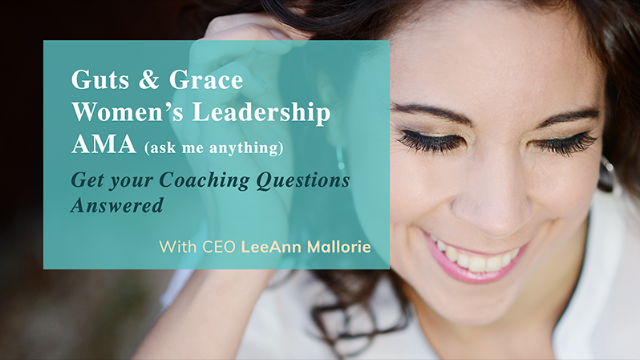Guts & Grace Women's Leadership AMA - get your coaching questions answered