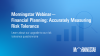 Financial Planning: Accurately Measuring Risk Tolerance