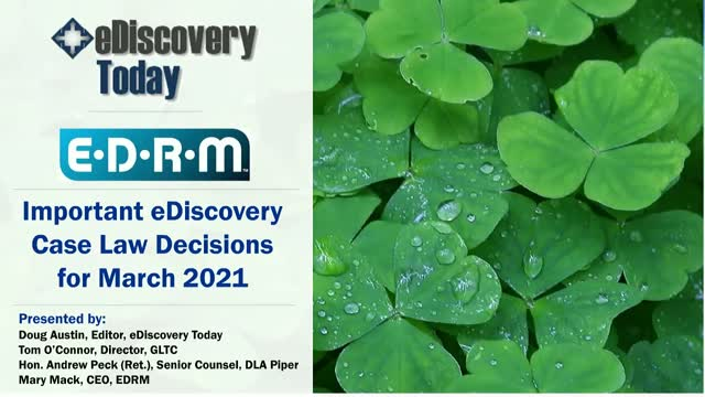 Important eDiscovery Case Law Decisions for March 2021
