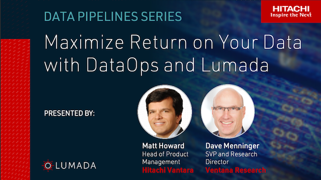 Maximize Return on Your Data with DataOps and Lumada