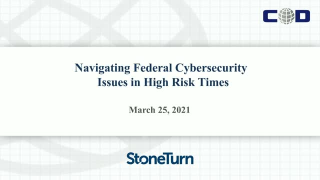 Navigating Federal Cybersecurity Issues in High Risk Times