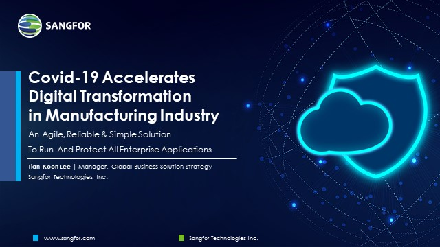 Covid-19 Accelerates Digital Transformation in Manufacturing Industry
