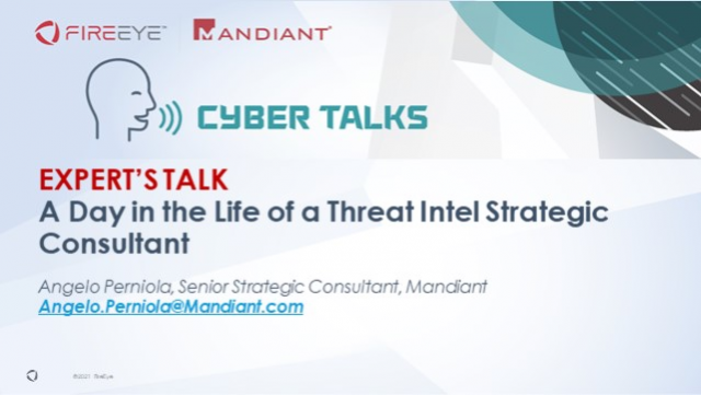 Expert's Talk: A Day in the Life of a Threat Intel Strategic Consultant