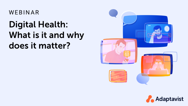 Digital health: What is it and why does it matter?