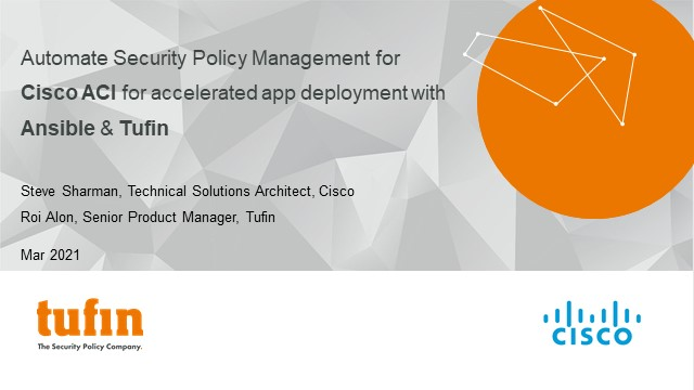 Cisco and Tufin team up to discuss ACI security automation with Ansible & Tufin