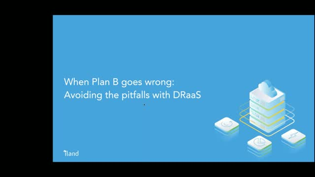 When Plan B goes wrong: avoiding the pitfalls of DRaaS