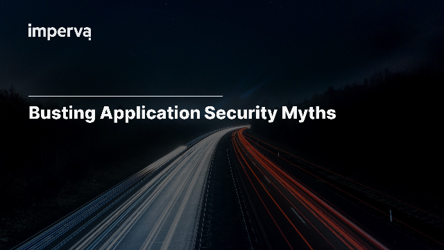 Busting Application Security Myths
