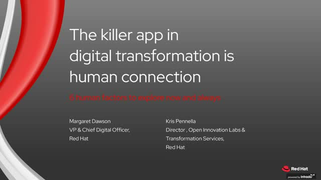 The killer app in digital transformation is human connection!