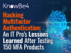 Hacking Multifactor Authentication: Lessons Learned After Testing 150 Products