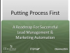 Putting Process First: A Roadmap for Successful Lead Management