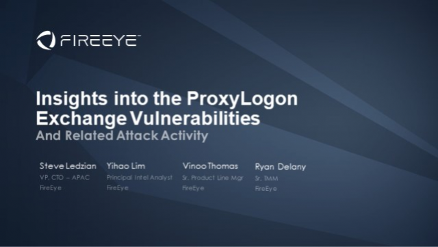Insights into the ProxyLogon Exchange Vulnerabilities  & related attack activity