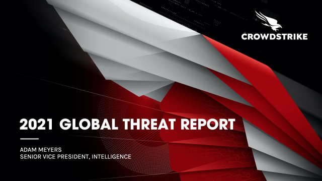 2021 GLOBAL THREAT REPORT CROWDCAST - NAM