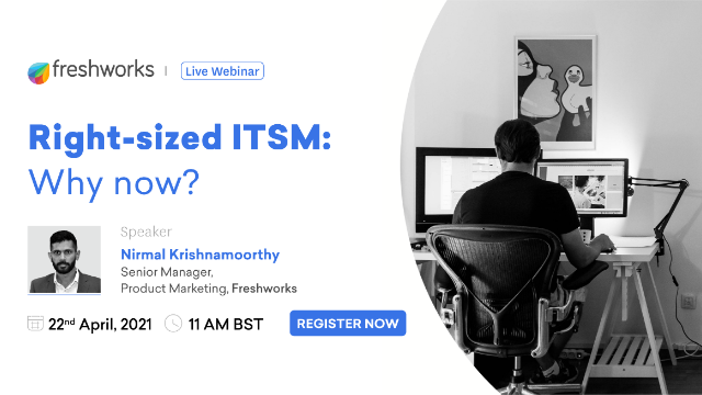 Right-sized ITSM: Why now?