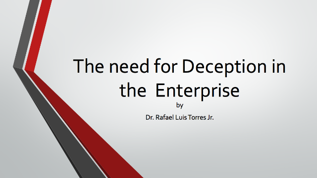 The need for Deception in the Enterprise