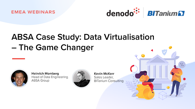 ABSA Case Study: Data Virtualisation – The Game Changer