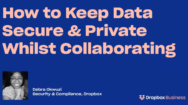 How To Keep Data Secure and Private Whilst Collaborating