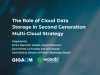 The Role of Cloud Data Storage in Second Generation Multi-Cloud Strategy