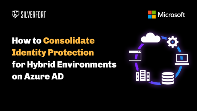 Consolidating Identity Protection for Hybrid Environments on Azure AD