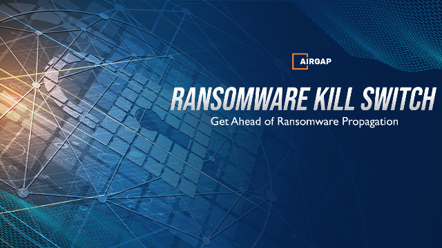Get Ahead of Ransomware Attacks with Automated Ransomware Kill Switch