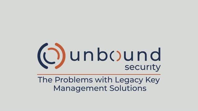 Four Reasons Legacy Key Management Solutions Hinder Business