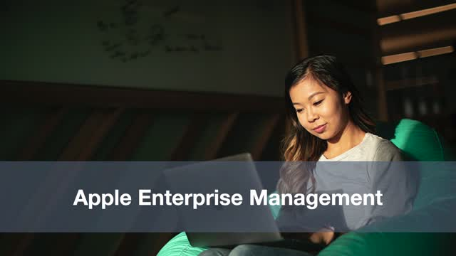 Apple Enterprise Management for Beginners