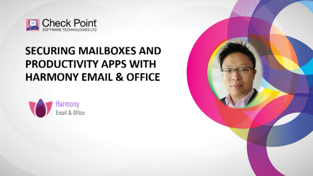 Securing Mailboxes and Productivity Apps with Harmony Email & Office